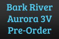 Bark River Aurora 3V Pre-Order