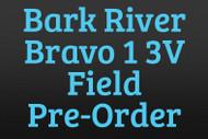 Bark River Bravo 1 3V Field Pre-Order