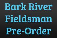 Bark River Fieldsman Pre-Order