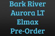 Bark River Aurora LT Elmax Pre-Order