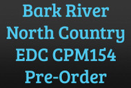 North Country EDC CPM 154 Pre-Order