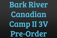 Bark River Canadian Camp II 3V Pre-Order
