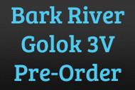 Bark River Golok 3V Pre-Order
