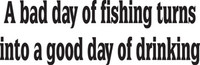 A Bad Day Of Fishing Decal, FSN1-3 Truck Window,Boat Sticker