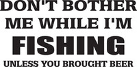 Don't Bother Me Decal, FSN1-25 Window Sticker