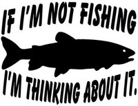 Trout Decal If I'm Not Fishing I'm Thinking About