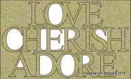 Imaginarium Designs, chipboard words,Love Cherish Adore, 64 x 106mm, Scrapify, Australia