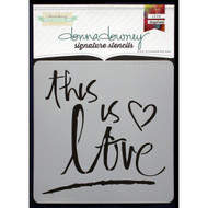 Donna Downey Signature Series Stencils - This Is Love