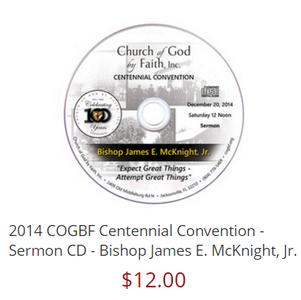 2014 COGBF Centennial Convention - Sermon CD - Bishop James E. McKnight, Jr.