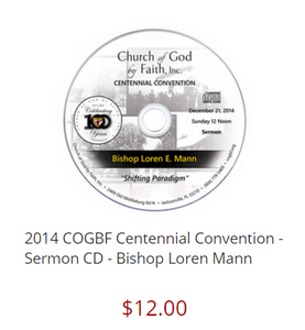 2014 COGBF Centennial Convention - Sermon CD - Bishop Loren Mann