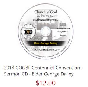 2014 COGBF Centennial Convention - Sermon CD - Elder George Dailey