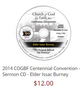 2014 COGBF Centennial Convention - Sermon CD - Elder Issac Burney