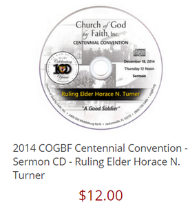 2014 COGBF Centennial Convention - Sermon CD - Ruling Elder Horace N. Turner