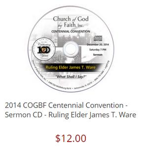 2014 COGBF Centennial Convention - Sermon CD - Ruling Elder James T. Ware