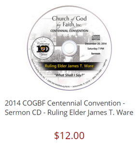 2014 COGBF Centennial Convention - Sermon CD - Ruling Elder James T. Ware