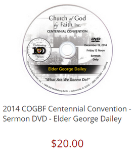 2014 COGBF Centennial Convention - Sermon DVD - Elder George Dailey