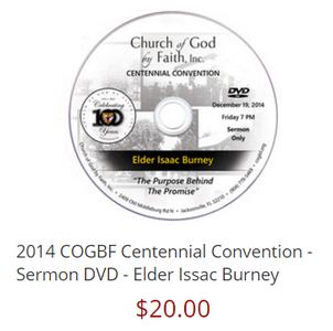 2014 COGBF Centennial Convention - Sermon DVD - Elder Issac Burney