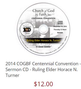 2014 COGBF Centennial Convention - Sermon DVD - Ruling Elder Horace N. Turner