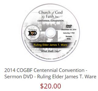 2014 COGBF Centennial Convention - Sermon DVD - Ruling Elder James T. Ware