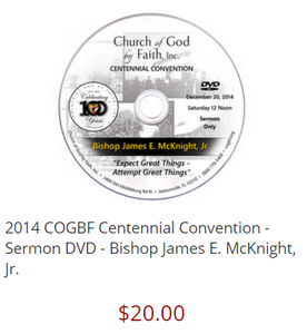 2014 COGBF Centennial Convention - Sermon DVD - Bishop James E. McKnight, Jr.