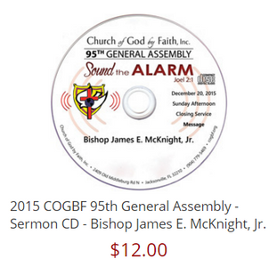 2015 COGBF 95th General Assembly - Sermon CD - Bishop James E. McKnight, Jr.