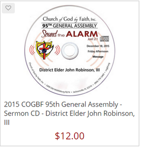 2015 COGBF 95th General Assembly - Sermon CD - District Elder John Robinson, III