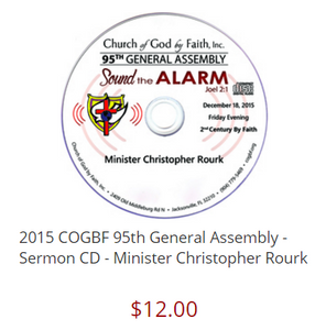 2015 COGBF 95th General Assembly - Sermon CD - Minister Christopher Rourk