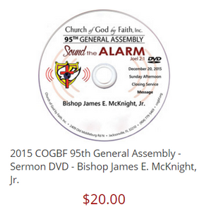 2015 COGBF 95th General Assembly - Sermon DVD - Bishop James E. McKnight, Jr.