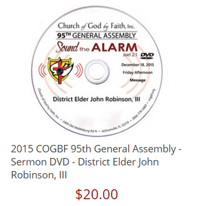 2015 COGBF 95th General Assembly - Sermon DVD - District Elder John Robinson, III