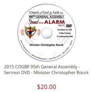 2015 COGBF 95th General Assembly - Sermon DVD - Minister Christopher Rourk