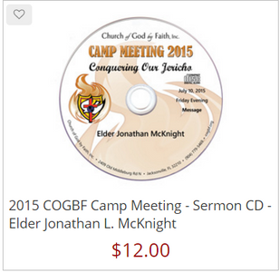 2015 COGBF Camp Meeting - Sermon DVD - Elder Jonathan L. McKnight