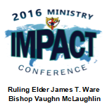 2016 Ministry IMPACT Conference - Sermon DVD - Ruling Elder Ware/Bishop McLaughlin