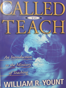 Called to Teach: An Introduction to the ministry of Teaching