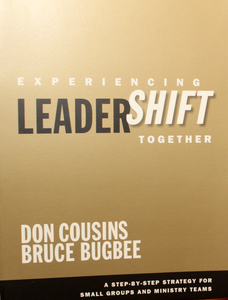 Experiencing Leadershift Together Participant's Guide