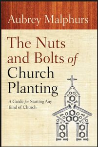 Nuts & Bolts of Church Planting