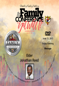 2017 Family Conference:  Elder Jonathan Reed (DVD)