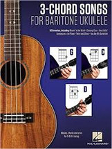 3-Chord Songs for Baritone Ukulele (G-C-D)
