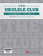 The Ukulele Club Songbook - VOLUME 2 - New Release COMING SOON