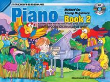 Progressive Young Beginner Piano Book 2 & CD