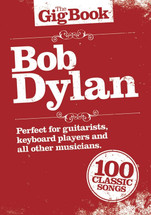 The Gig Book Series - Bob Dylan