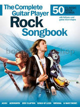 The Complete Guitar Player Rock Songbook - 50 Classic Rock Songs