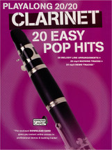 Playalong 20/20 - 20 Easy Pop Hits for Clarinet & Downloaded Backing Tracks