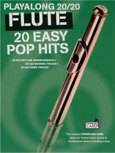 Playalong 20/20 - 20 Easy Pop Hits for Flute & Downloaded Backing Tracks
