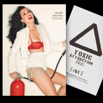 Katy Perry / On Fire [ # 153-BT ] TOXIC ATTRACTION LIMITED