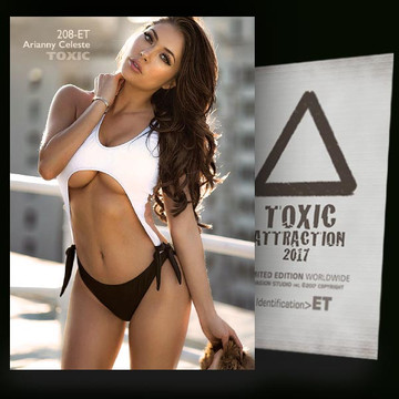 Arianny Celeste / Pose of Passion [ # 208-ET ] TOXIC ATTRACTION cards