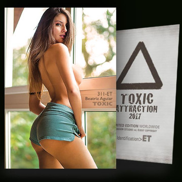 Beatriz Aguiar / Perfect Spot [ # 311-ET ] TOXIC ATTRACTION cards