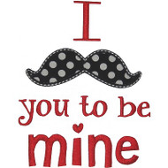 Mustache You to Be Mine