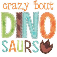 Crazy Bout Dinosaurs