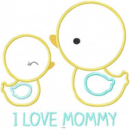 I Love Mommy Ducks Applique