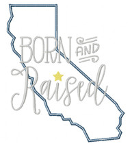 California Born and Raised Satin and Zigzag Stitch Applique